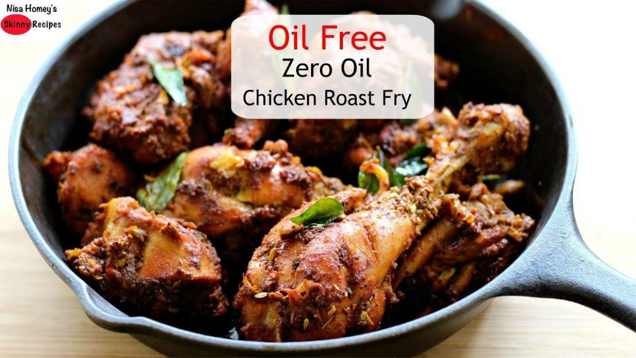 Oil Free Chicken Fry Recipe - Zero Oil Tasty Chicken Roast -Oil ..