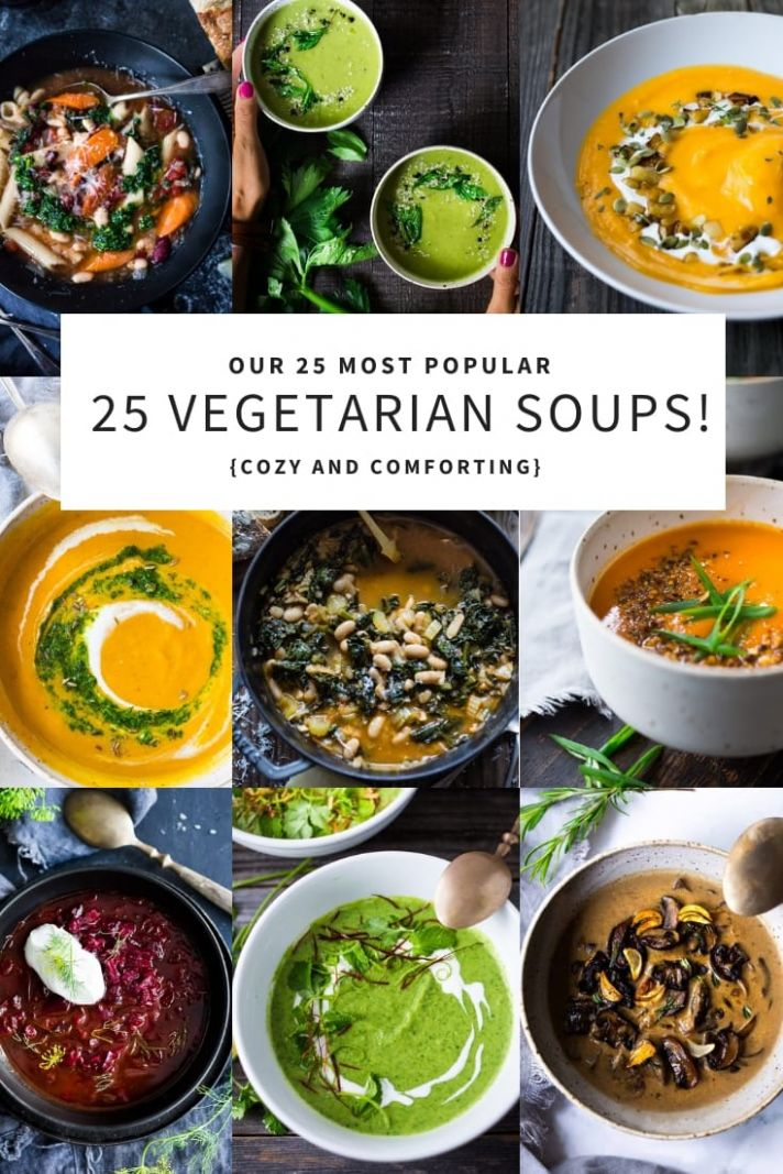 Our 9 Most Popular Vegetarian Soups!! | Feasting At Home - Soup Recipes Healthy Vegetarian