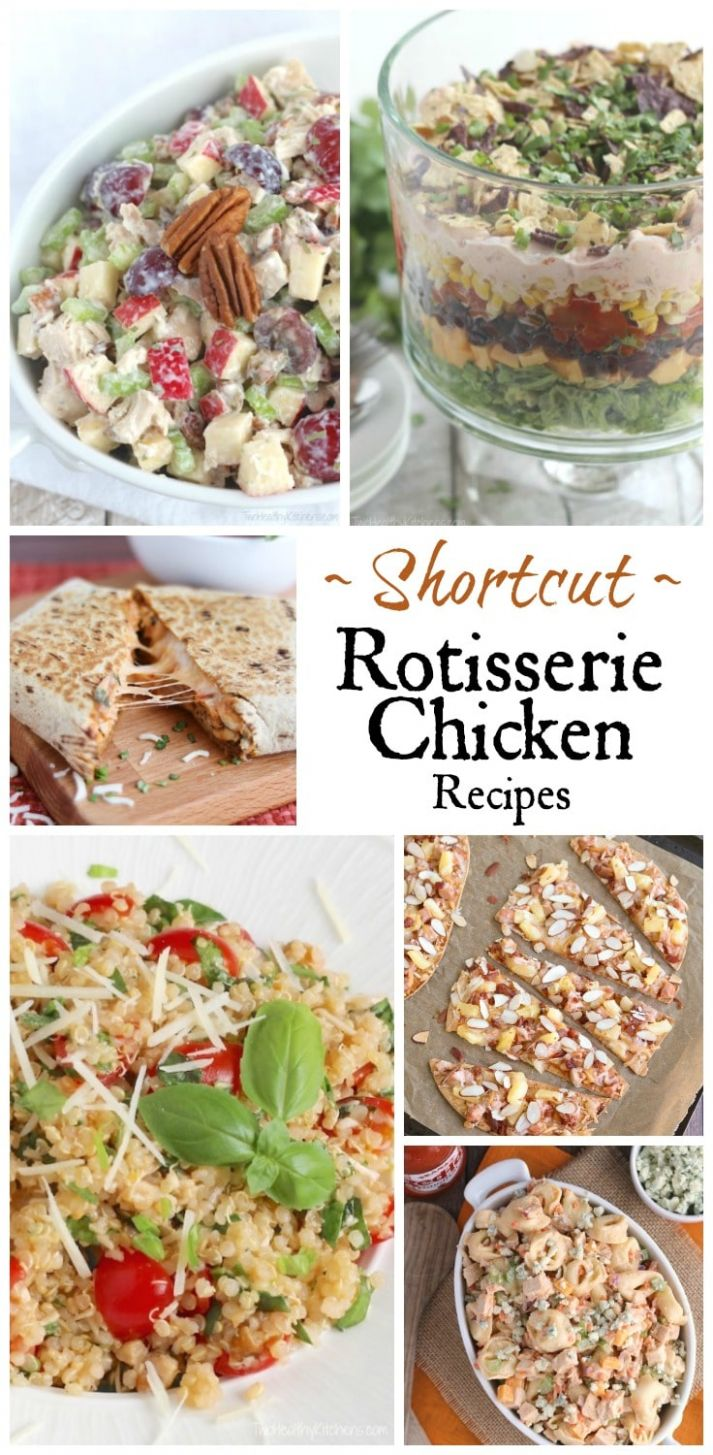 Our Best Rotisserie Chicken Recipes - Two Healthy Kitchens