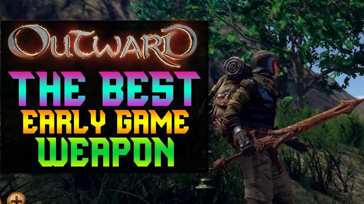 outward BEST WEAPON AT LEVEL 11 | outward tips and tricks outward best |  early weapon