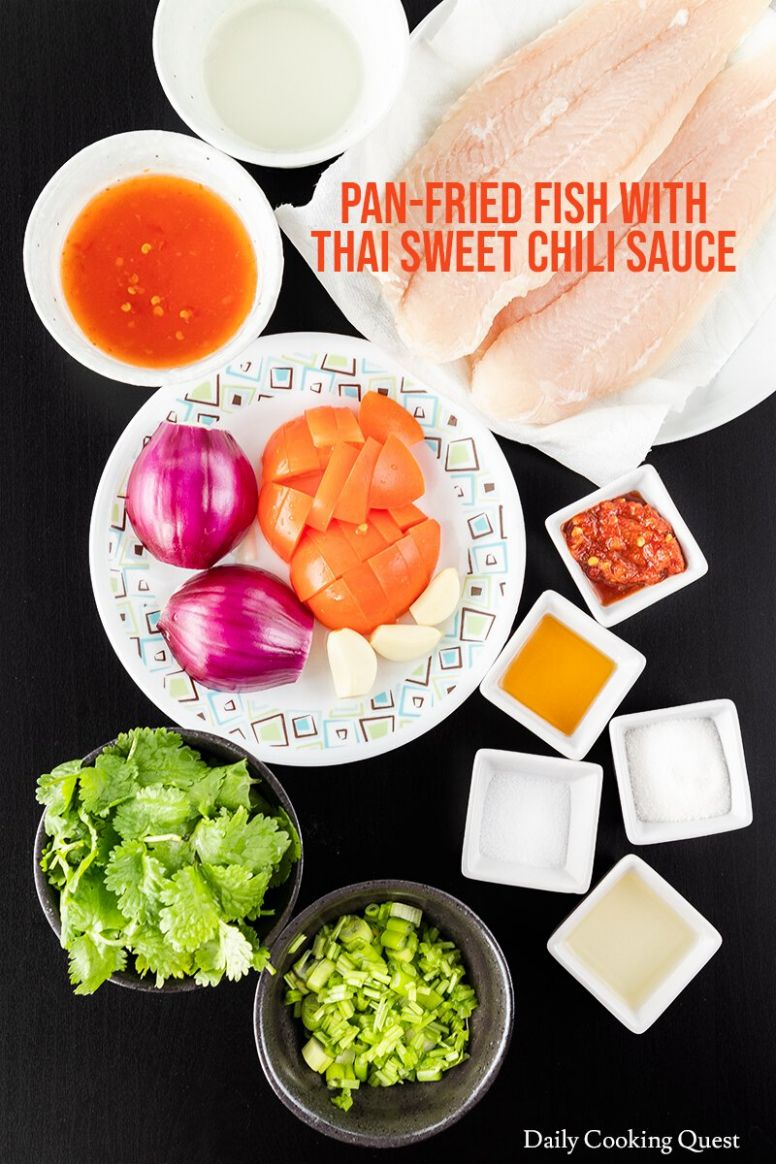 Pan-Fried Fish with Thai Sweet Chili Sauce Recipe | Daily Cooking ...