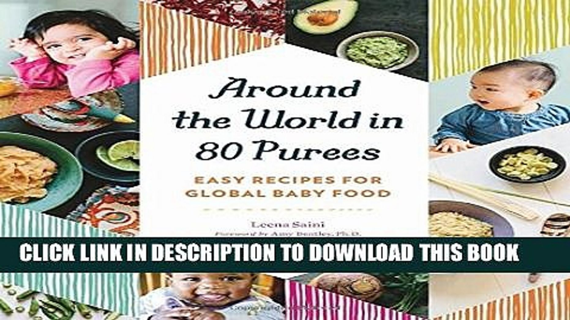 [PDF] Around the World in 8 Purees: Easy Recipes for Global Baby Food  Popular Colection - Easy Recipes Around The World