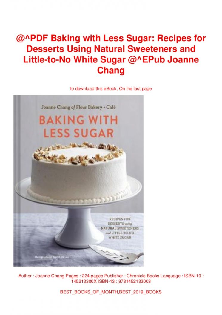 PDF Baking with Less Sugar: Recipes for Desserts Using Natural Swee… - Dessert Recipes Pdf