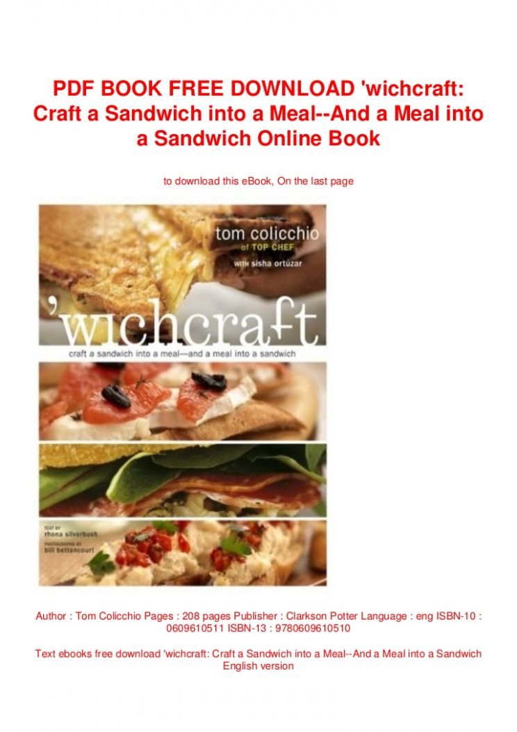 PDF BOOK FREE DOWNLOAD 'wichcraft: Craft a Sandwich into a Meal--And …