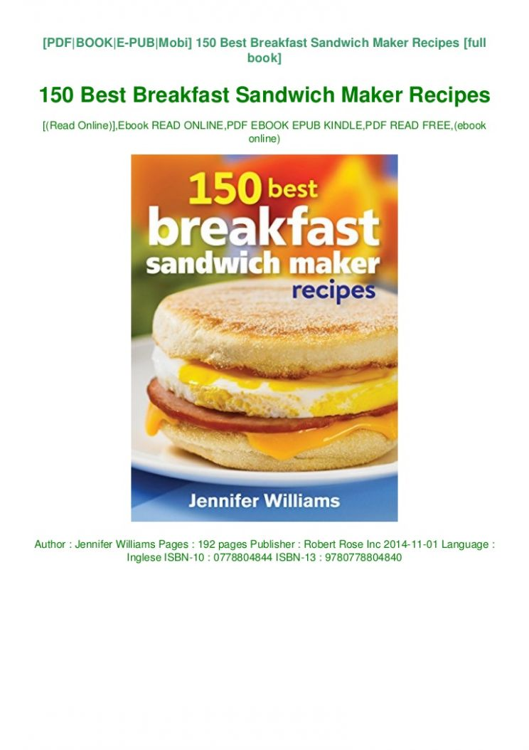 Pdf [download]^^ 8 Best Breakfast Sandwich Maker Recipes Free Downl… - Sandwich Recipes Book Pdf