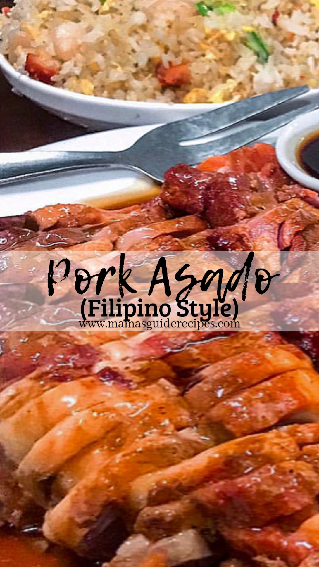 Pork Asado - Mama's Guide Recipes