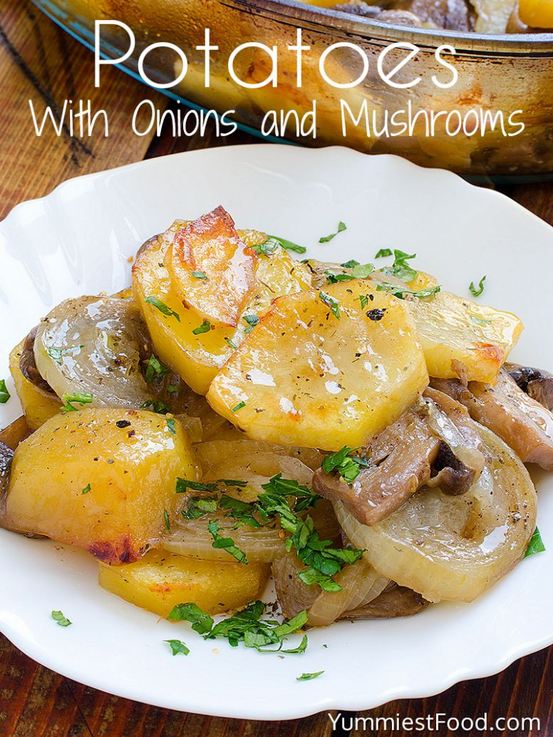 Potatoes With Onions and Mushrooms