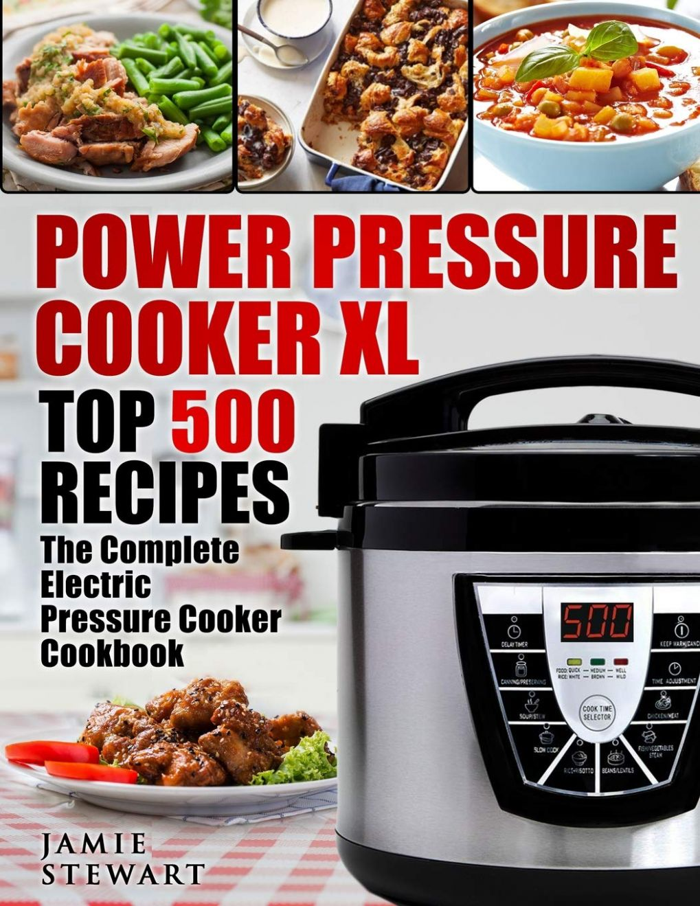 Power Pressure Cooker XL Top 10 Recipes:  Complete Electric ..