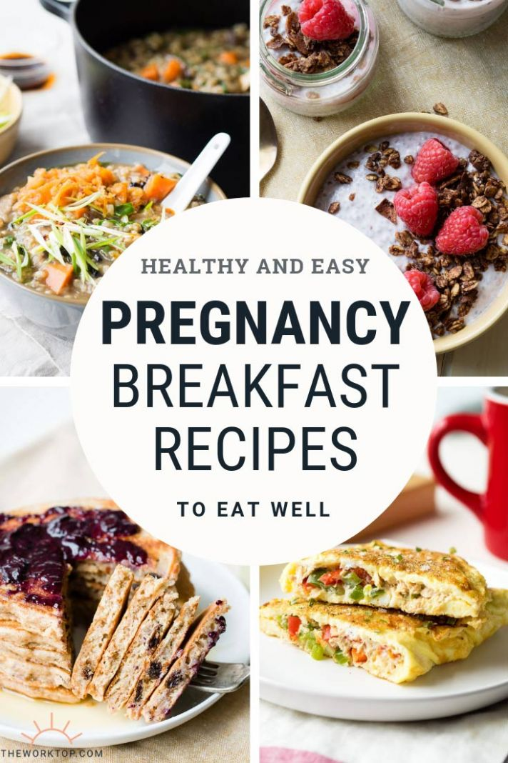 Pregnancy Breakfast Ideas - Healthy Recipes | The Worktop - Food Recipes During Pregnancy