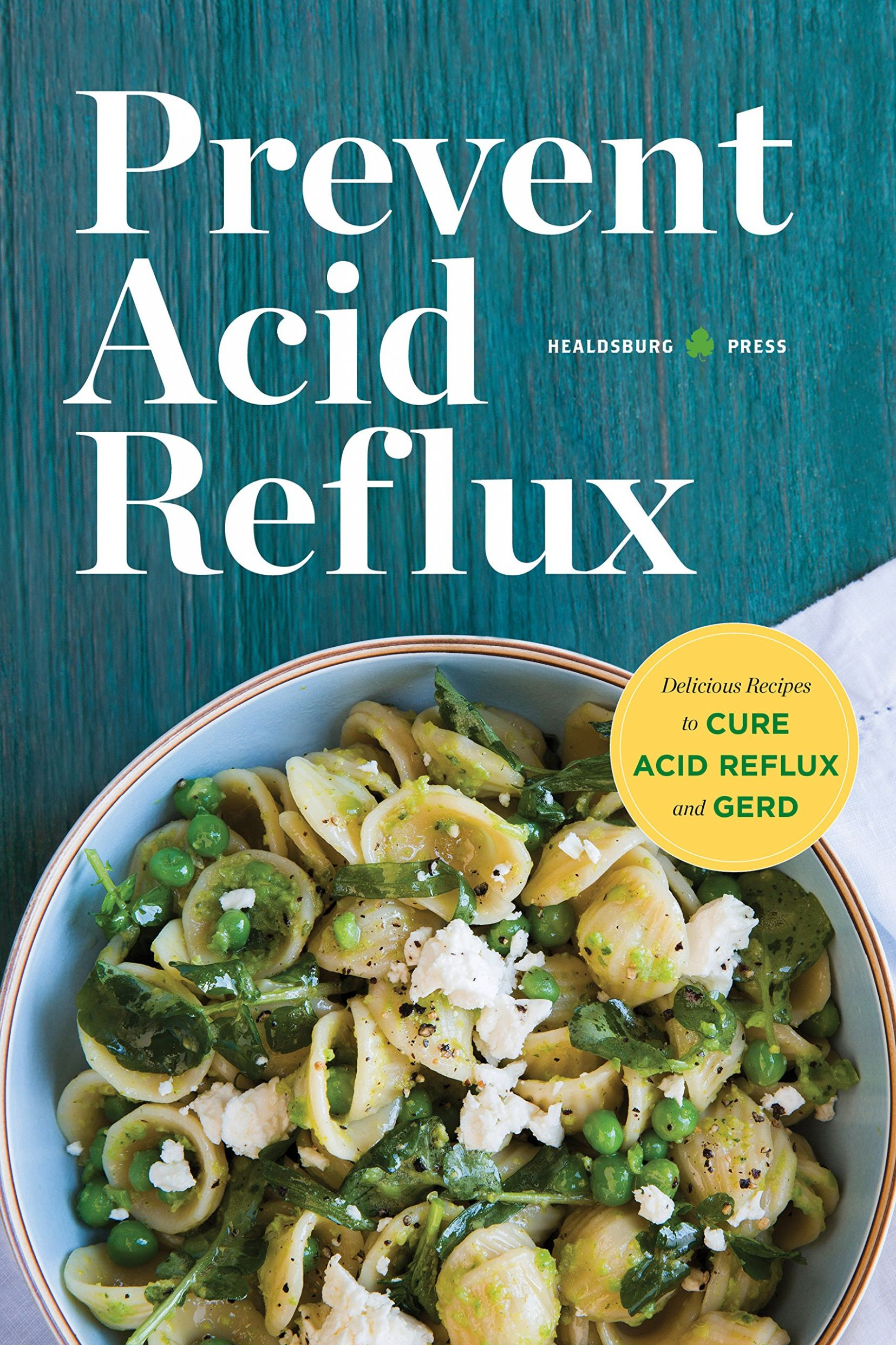 Prevent Acid Reflux: Delicious Recipes to Cure Acid Reflux and ..