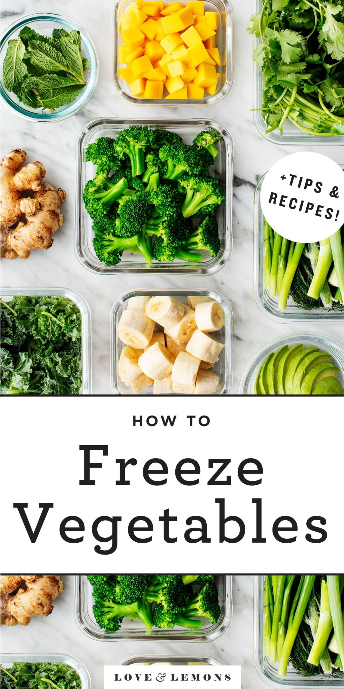 Produce Prep Part 11: Freezing Vegetables - Love and Lemons - Vegetable Recipes To Freeze