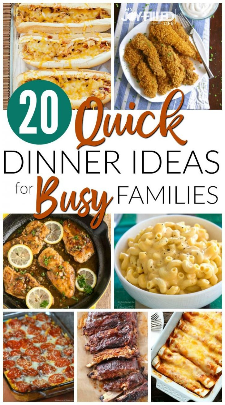 Quick Dinner Ideas for Busy Families | Quick dinner recipes, Quick ...