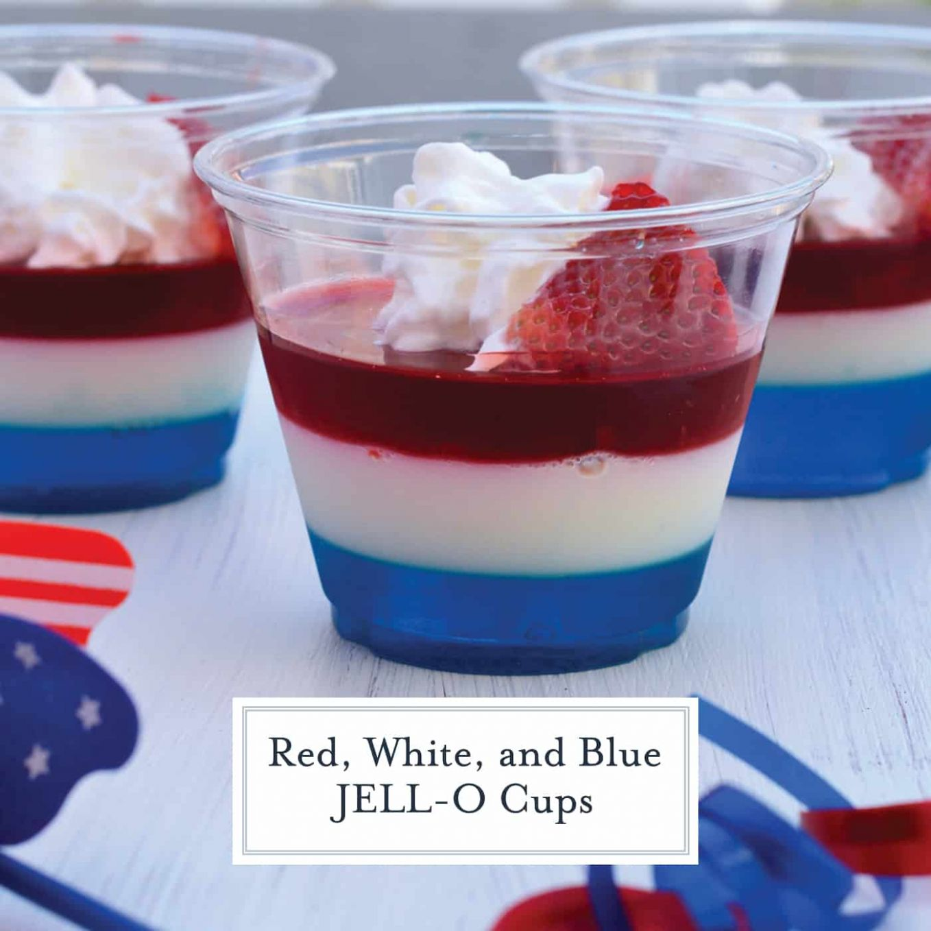 Red White and Blue JELL-O Cups - A Patriotic Treat - Dessert Recipes Red White Blue