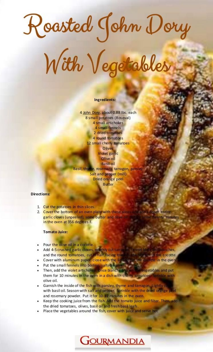 Roasted john dory with vegetables - use a good local fish | Dory ..