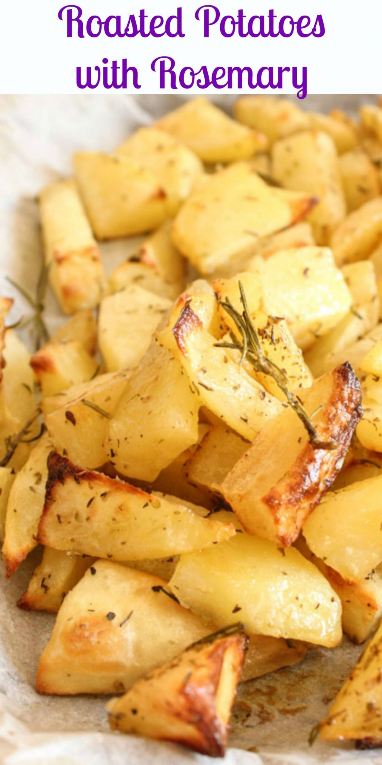 Roasted Potatoes with Rosemary, easy, oven baked delicious ...
