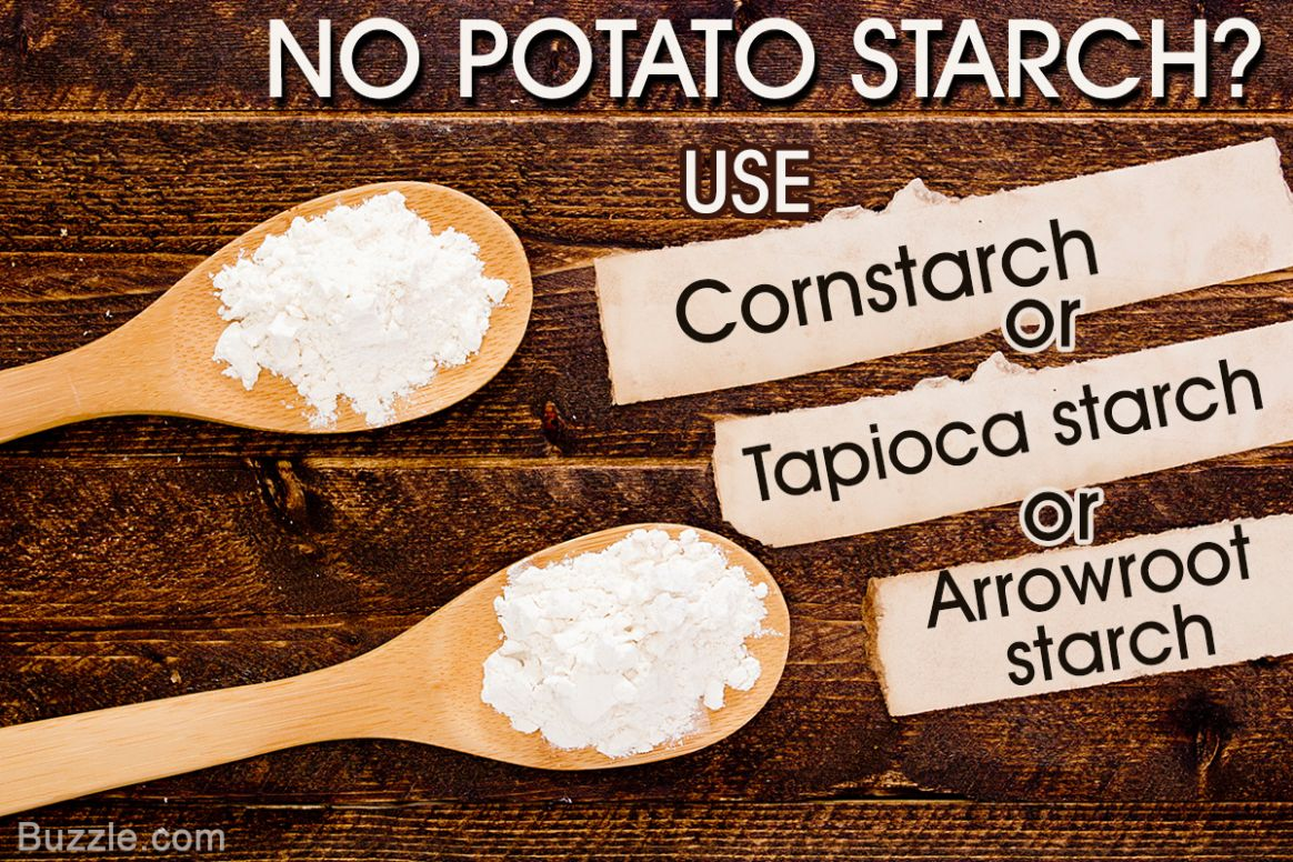 Running Short of Potato Starch? Here are Some Good Substitutes ..