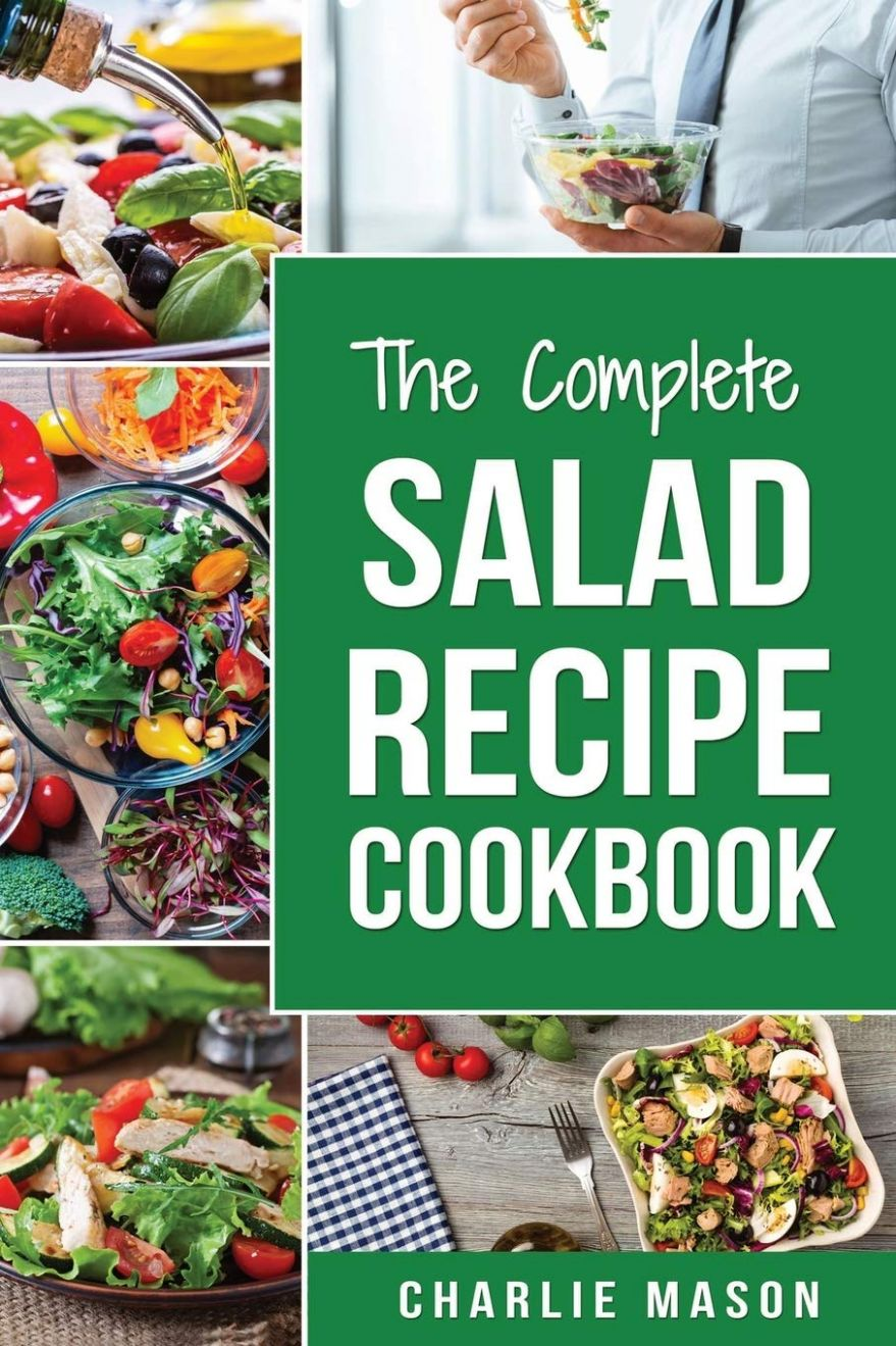 Salad Recipe Cookbook: Salad Recipe Books Simple Salad Recipe Book ..