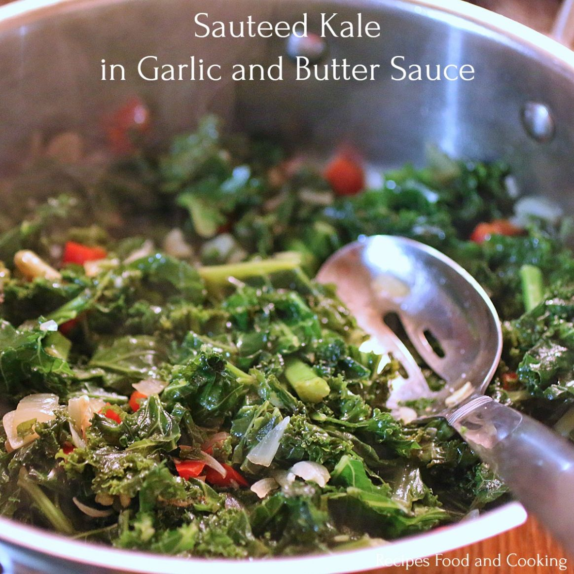 Sauteed Kale in Garlic and Butter Sauce