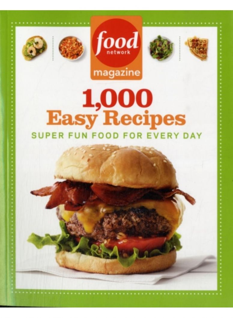 Shop Food Network Magazine 8,8 Easy Recipes - Hardcover 45608St Edition  online in Dubai, Abu Dhabi and all UAE - Food Recipes Network