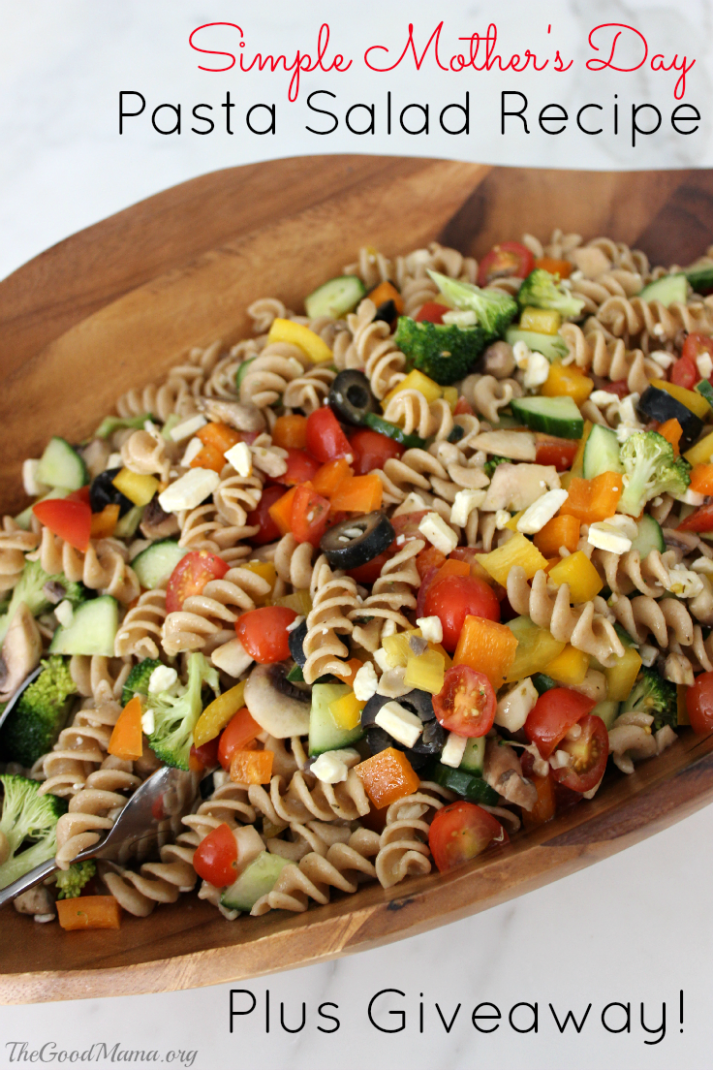 Simple Mother's Day Pasta Salad Recipe & Giveaway - Salad Recipes Pinterest