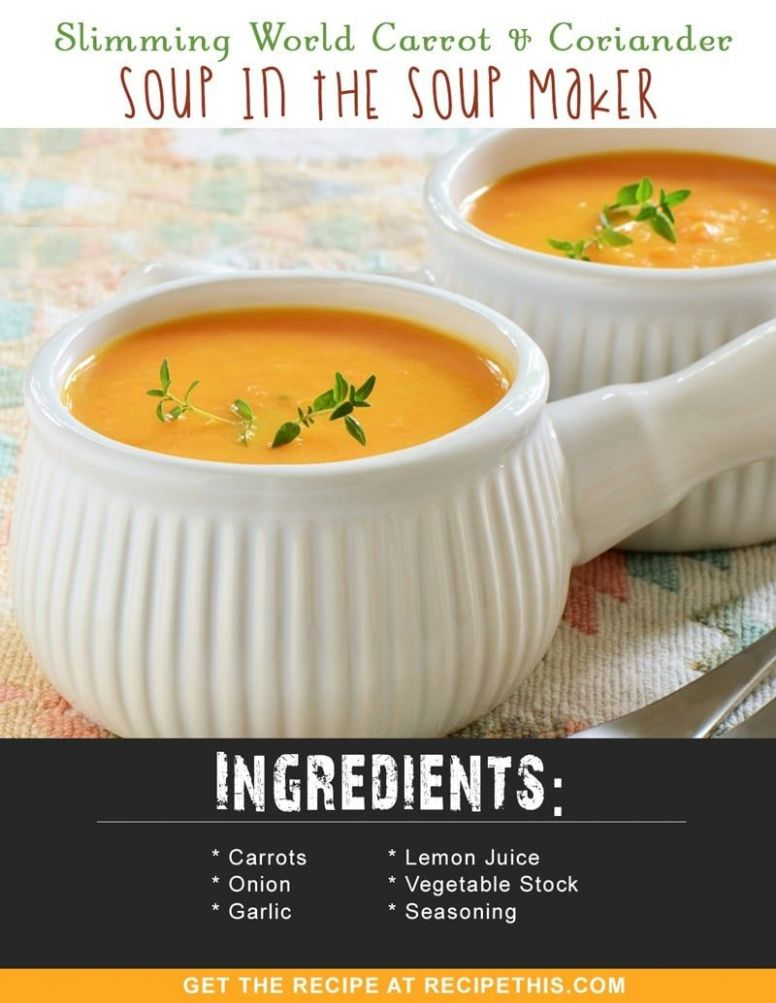 Slimming World Carrot & Coriander Soup In The Soup Maker - Soup Recipes Slimming World
