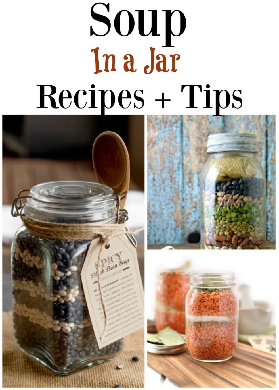 Soup in a Jar Recipes & Tips On How to Make Them! - Thrifty NW Mom