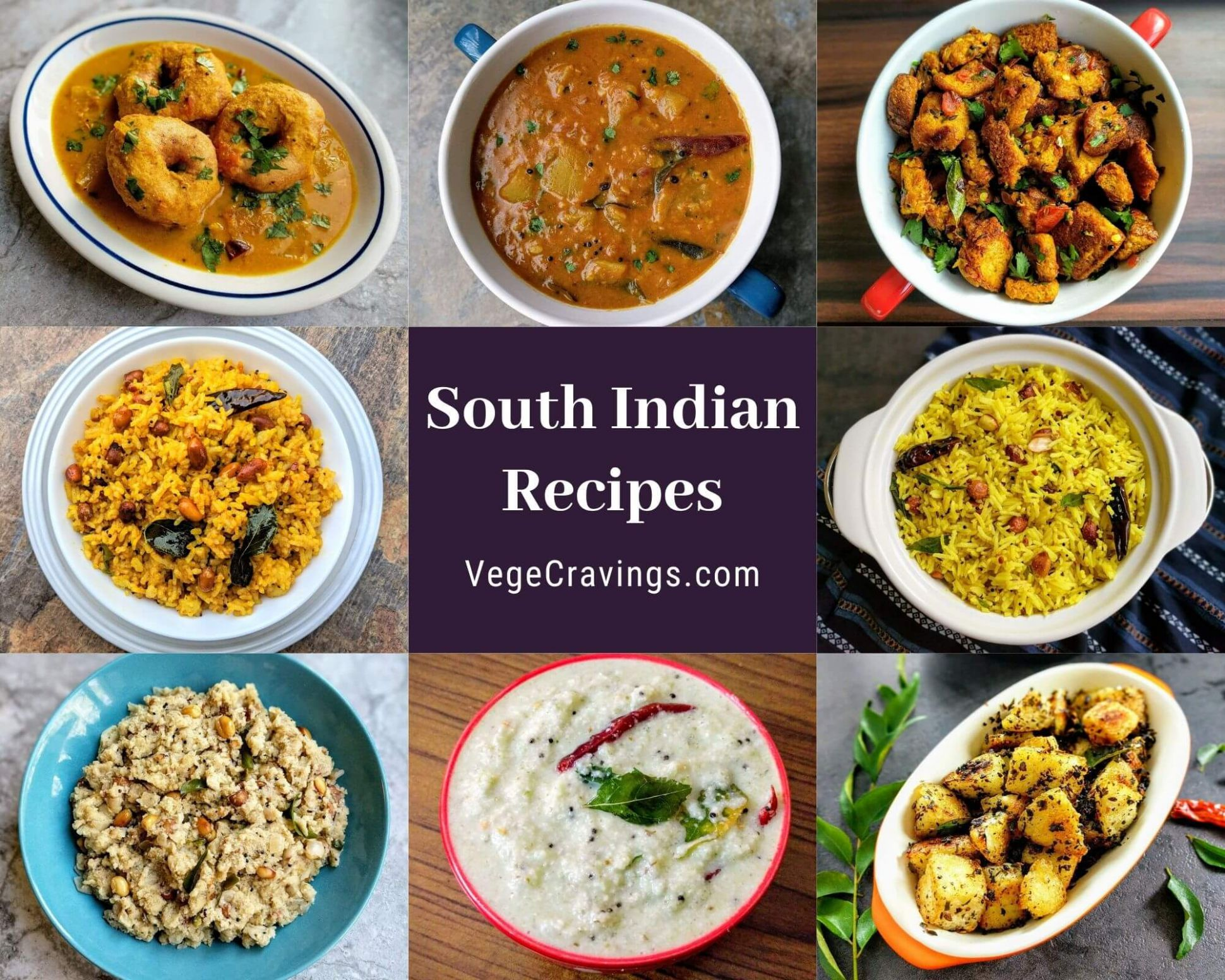 South Indian Recipes | 12 Delicious South Indian Dishes | VegeCravings - Dinner Recipes Vegetarian South Indian