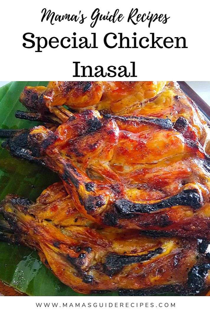 Special Chicken Inasal - Mama's Guide Recipes Chicken Recipes