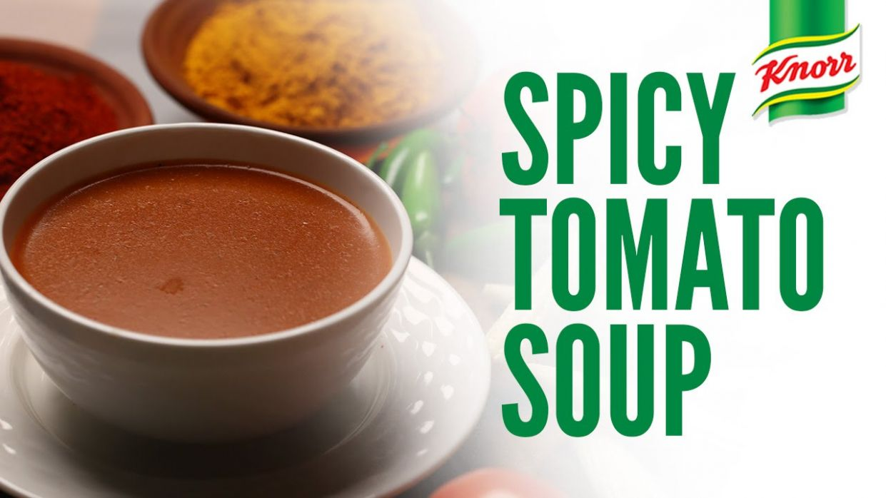 Spicy Tomato Soup Recipe By Knorr - Soup Recipes Knorr