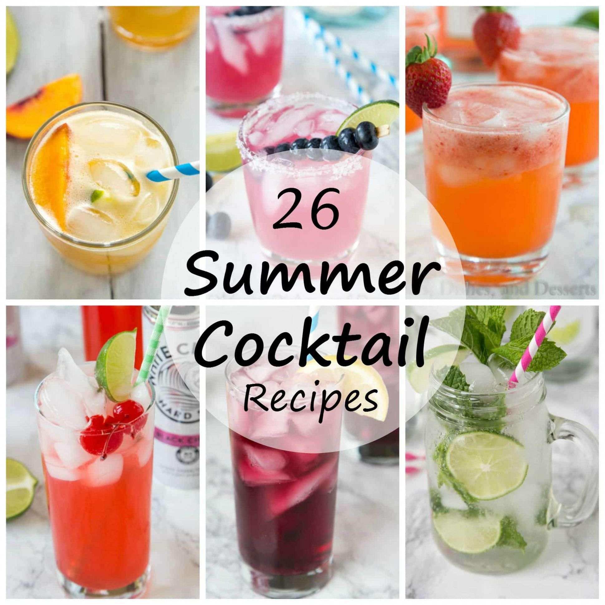 Summer Cocktail Recipes - Dinners, Dishes, and Desserts