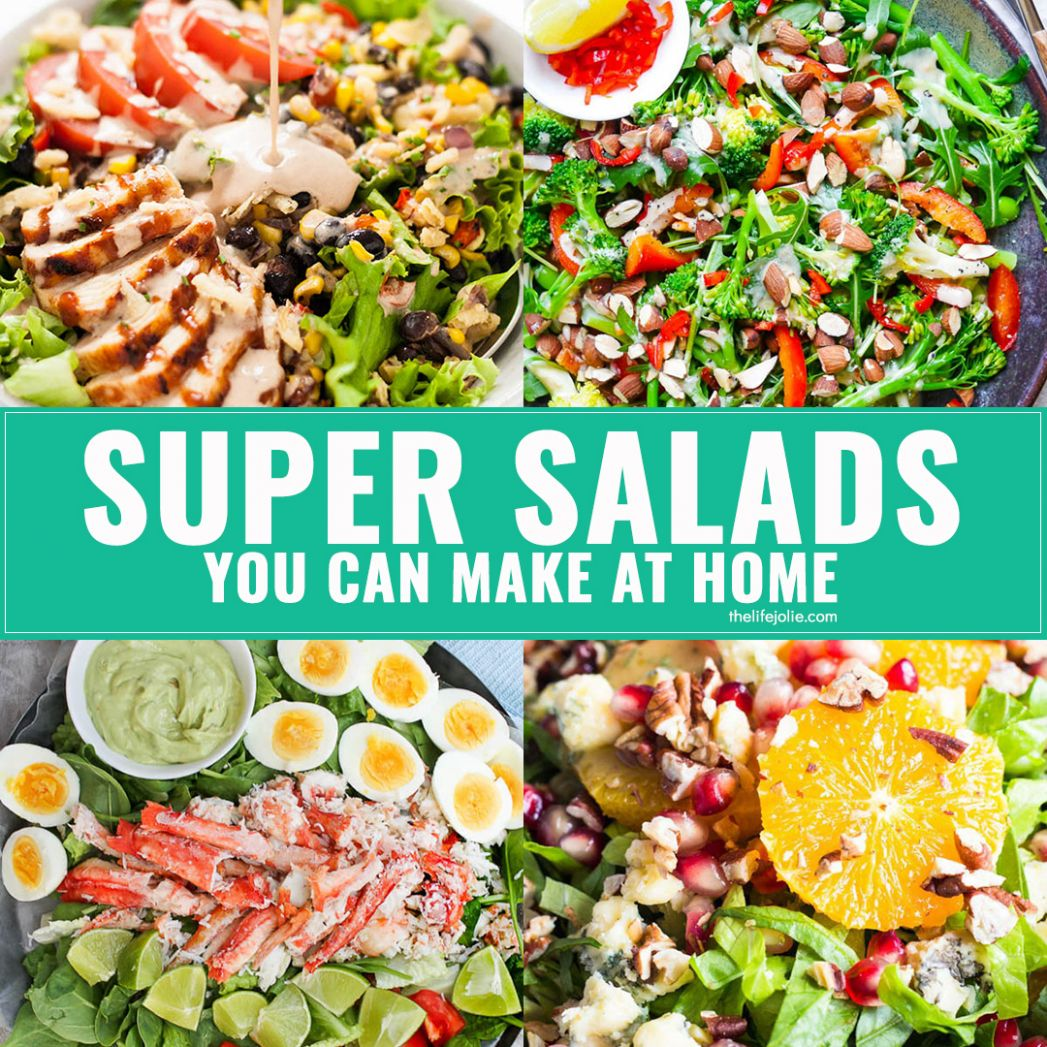 Super salads you can make at home - Salad Recipes You Can Make At Home
