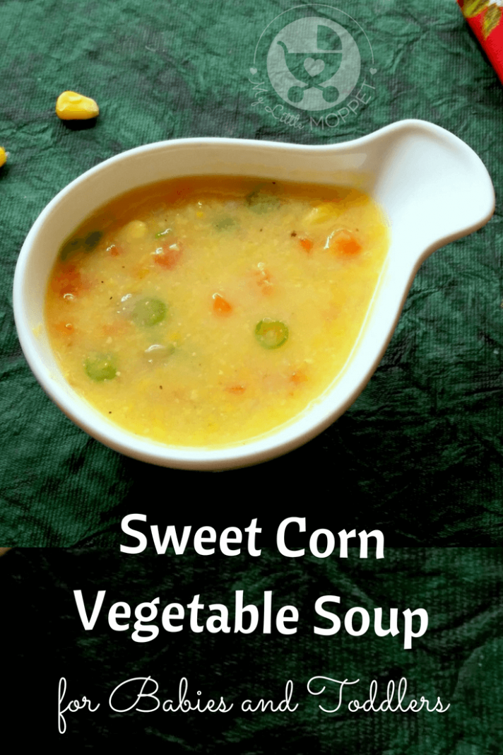 Sweet Corn Vegetable Soup Recipe For Toddlers - Soup Recipes For Babies
