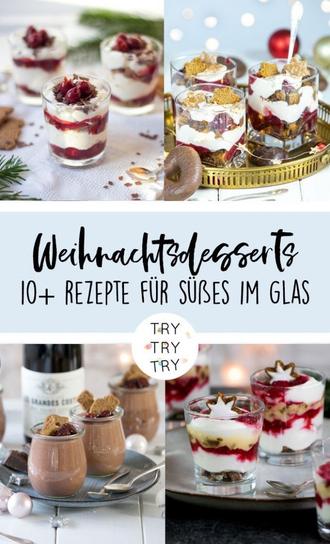 Sweet in the glass: 8 Christmas desserts for the feast ...