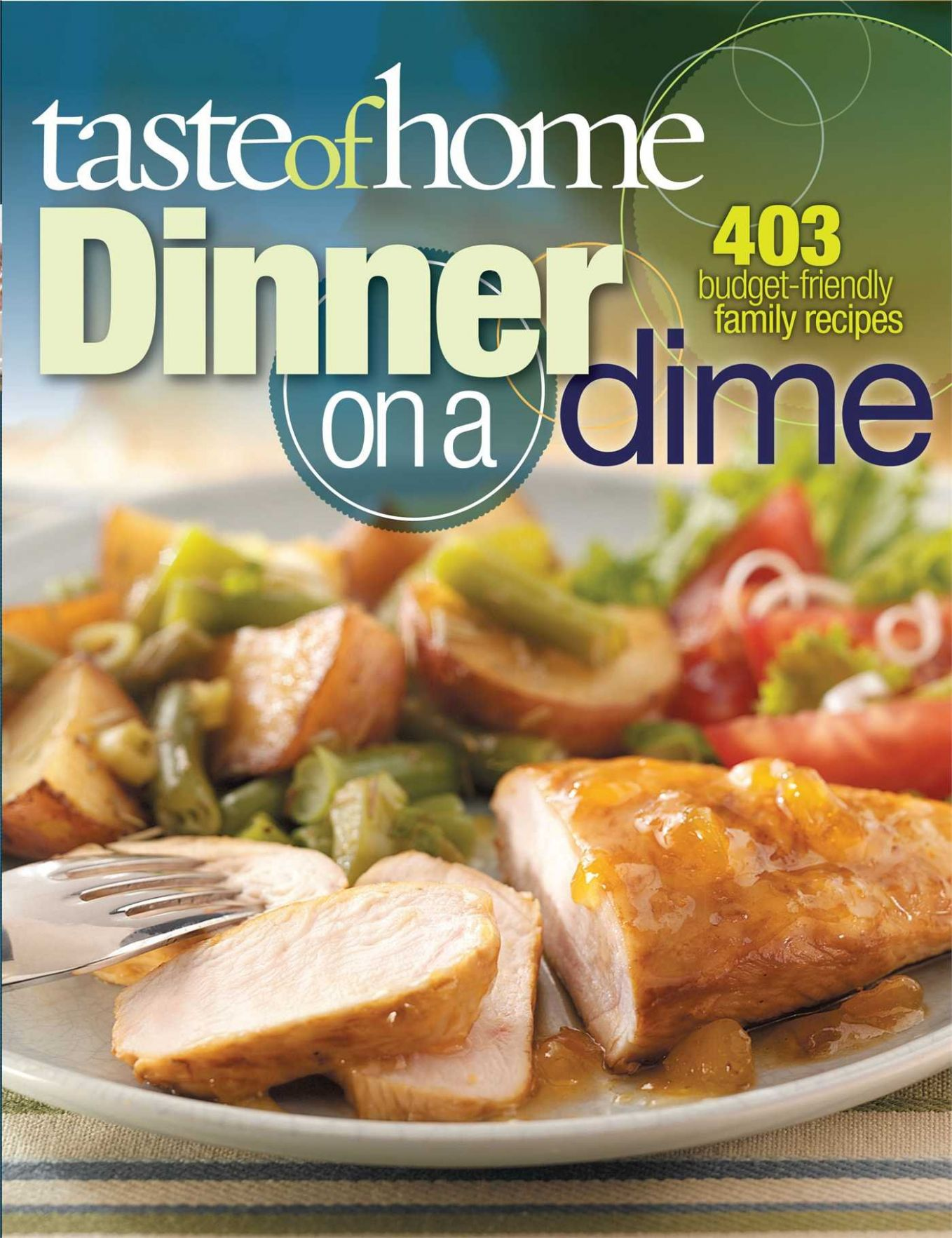 Taste of Home: Dinner on a Dime: 9 Budget-Friendly Family ...
