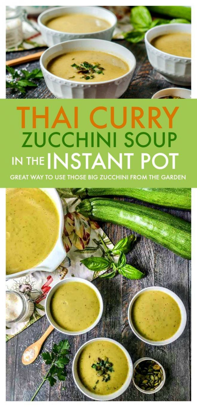 Thai Curry Zucchini Soup (Instant Pot) - Soup Recipes Yummy Tummy