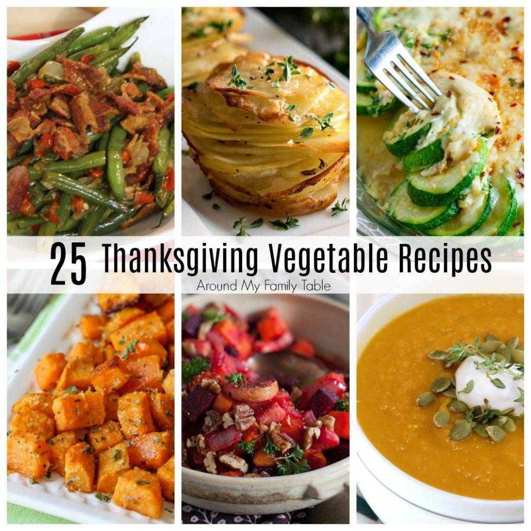 Thanksgiving Vegetable Recipes - Around My Family Table
