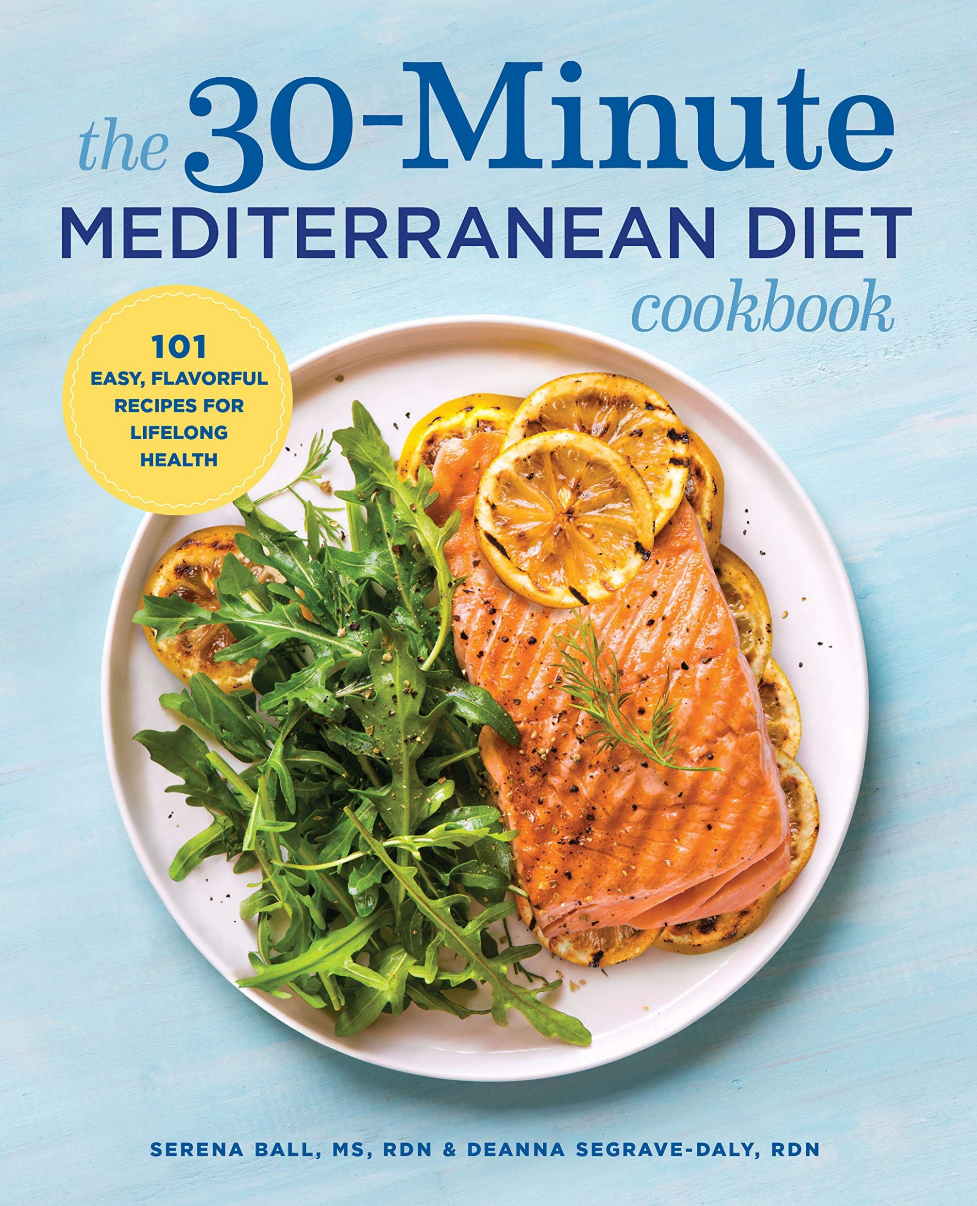 The 10-Minute Mediterranean Diet Cookbook: 10 Easy, Flavorful ...