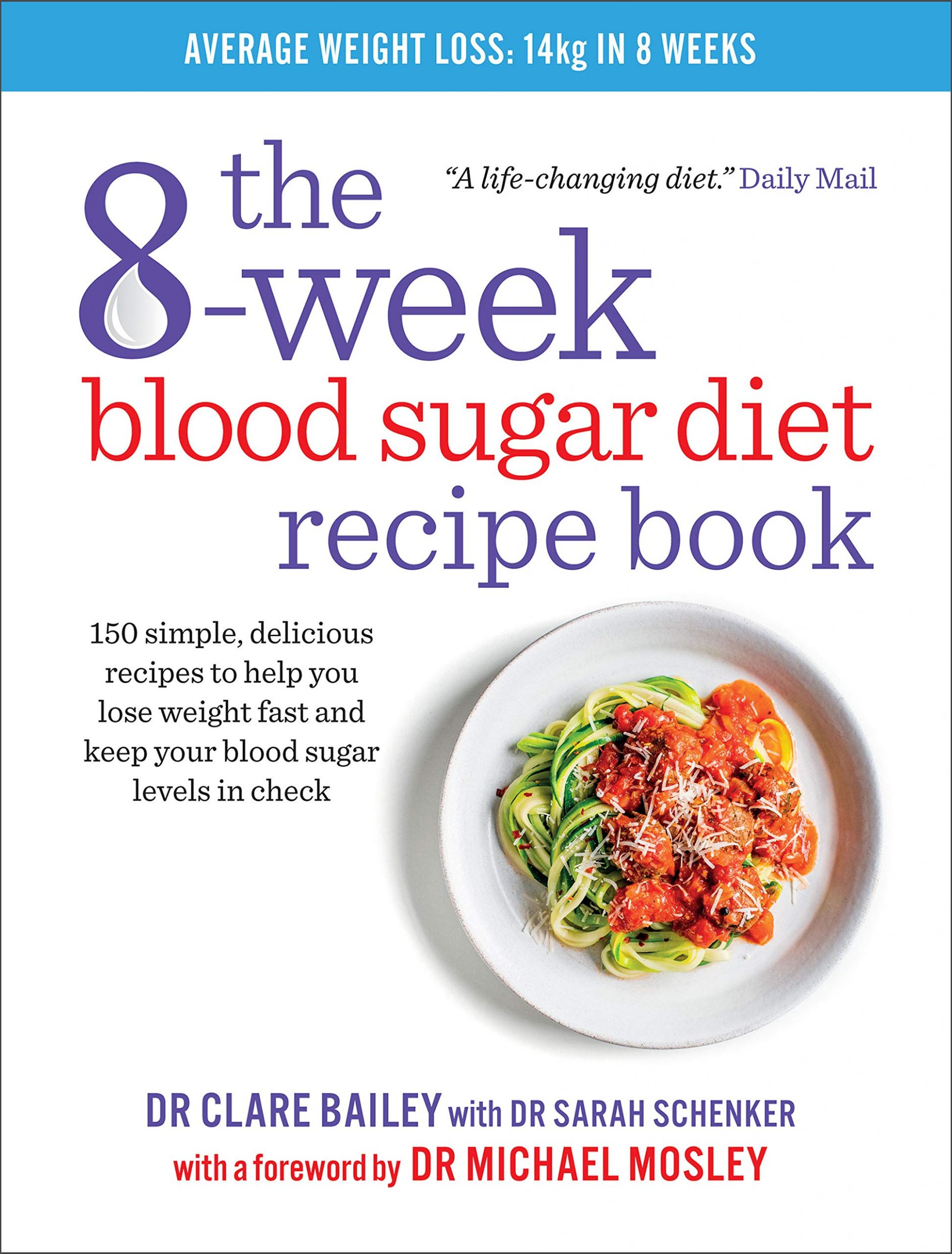 The 11-week Blood Sugar Diet Recipe Book: Simple delicious meals ...
