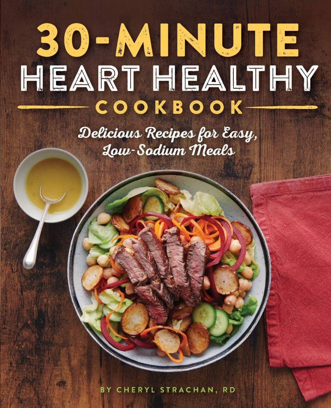 The 9-Minute Heart Healthy Cookbook: Delicious Recipes for Easy ...