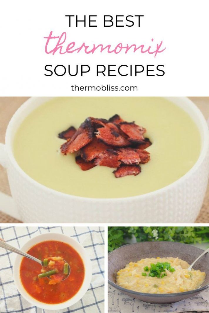 The BEST Thermomix Soup Recipes | Thermomix soup, Soup recipes ...
