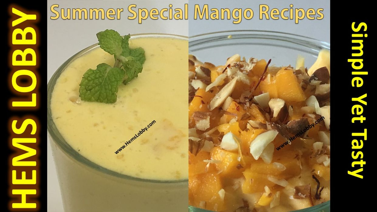 The Best Two Mango Recipes for Summer - Mango Lassi and Mango ...