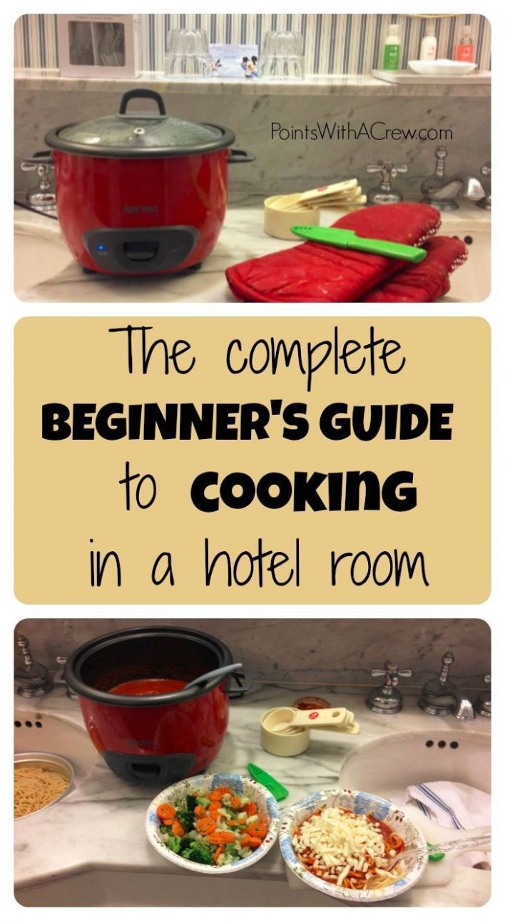 The complete beginner's guide to cooking in a hotel room | Hotel ...