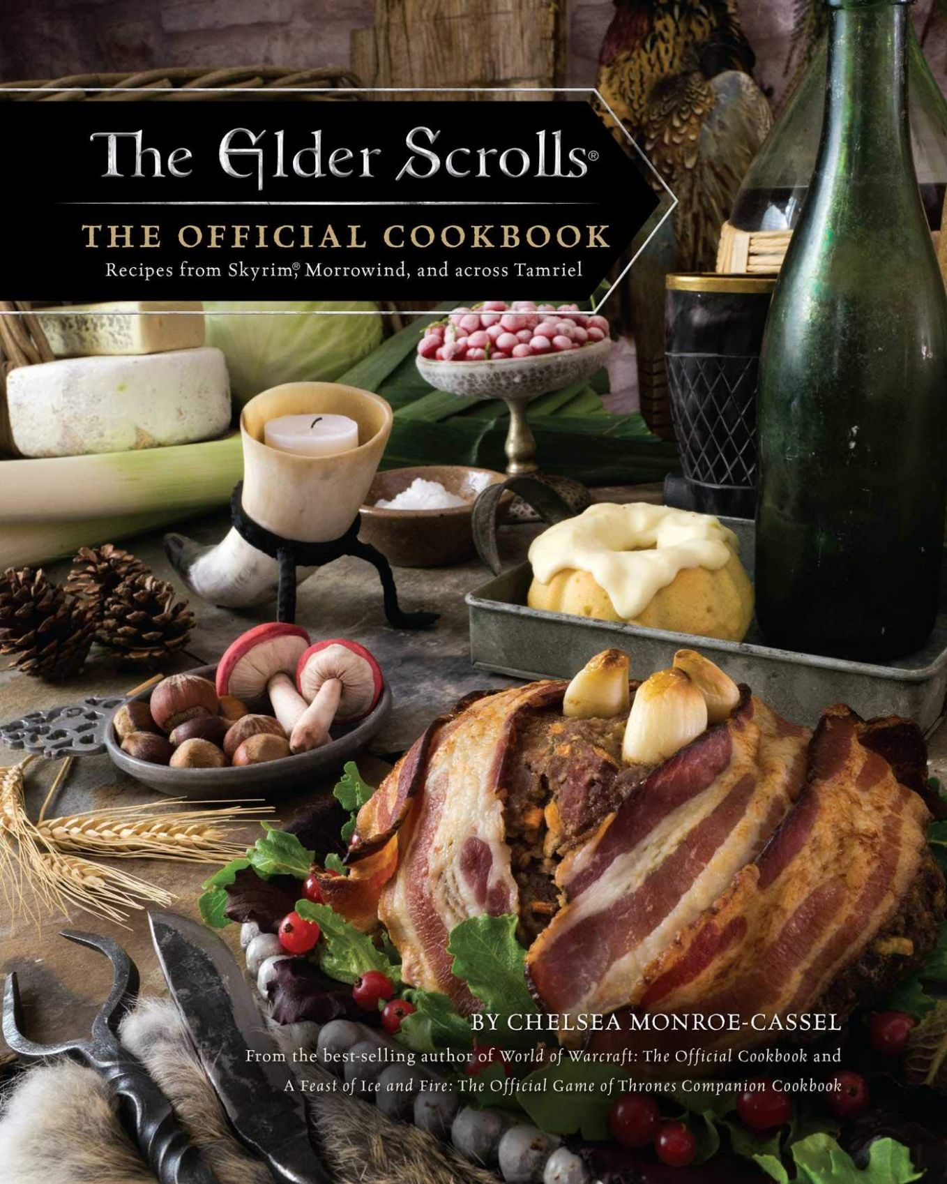 The Elder Scrolls: The Official Cookbook: Monroe-Cassel, Chelsea ..