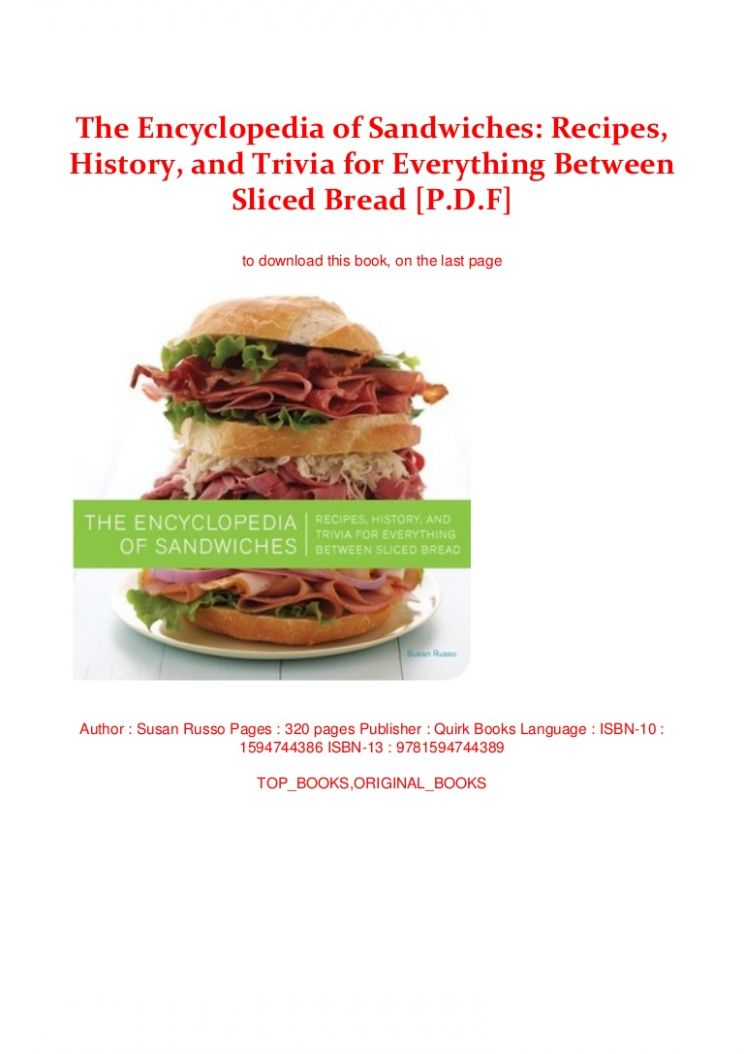 Encyclopedia of Sandwiches: Recipes, History, and Trivia for Ever… - Sandwich Recipes Book Pdf