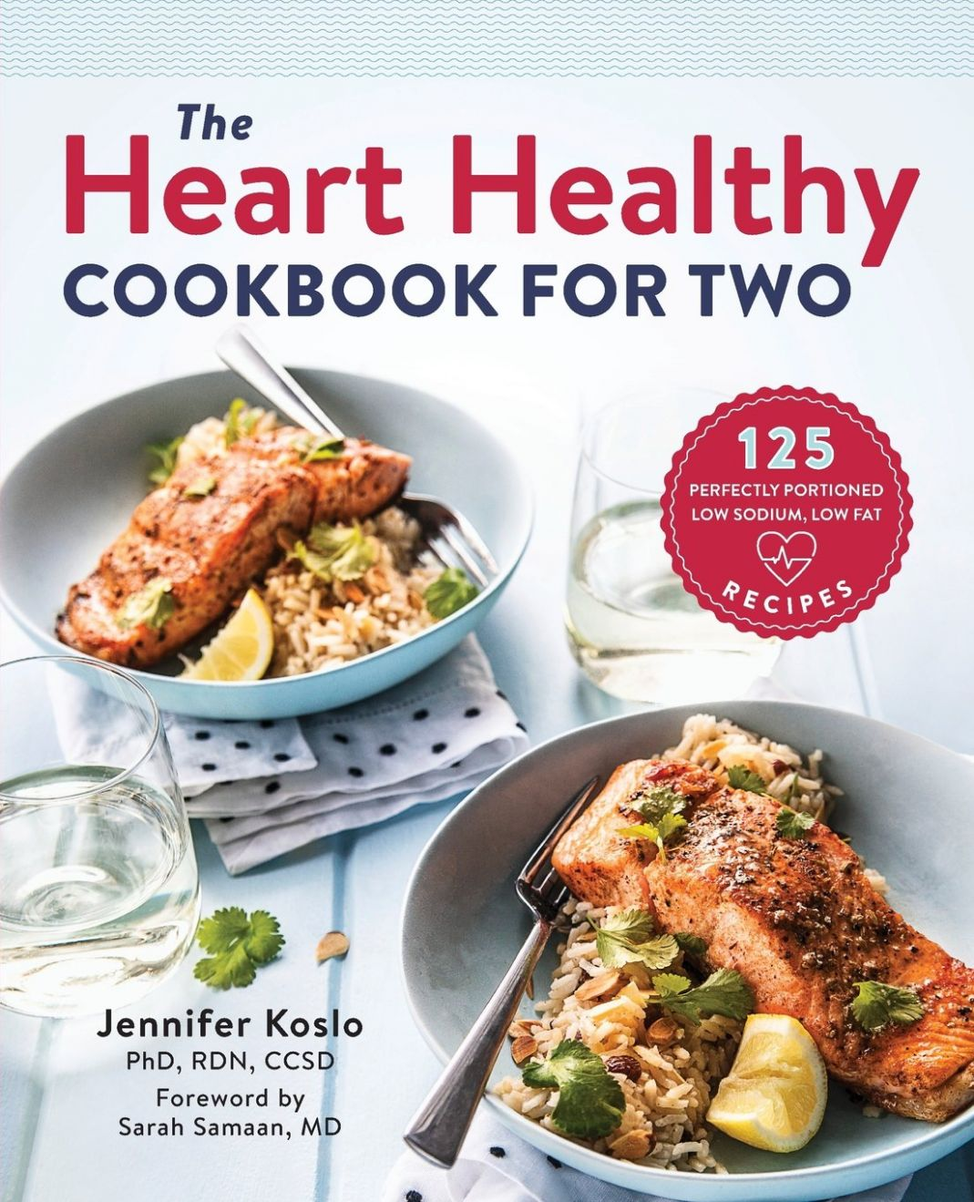 The Heart Healthy Cookbook for Two: 9 Perfectly Portioned Low ...