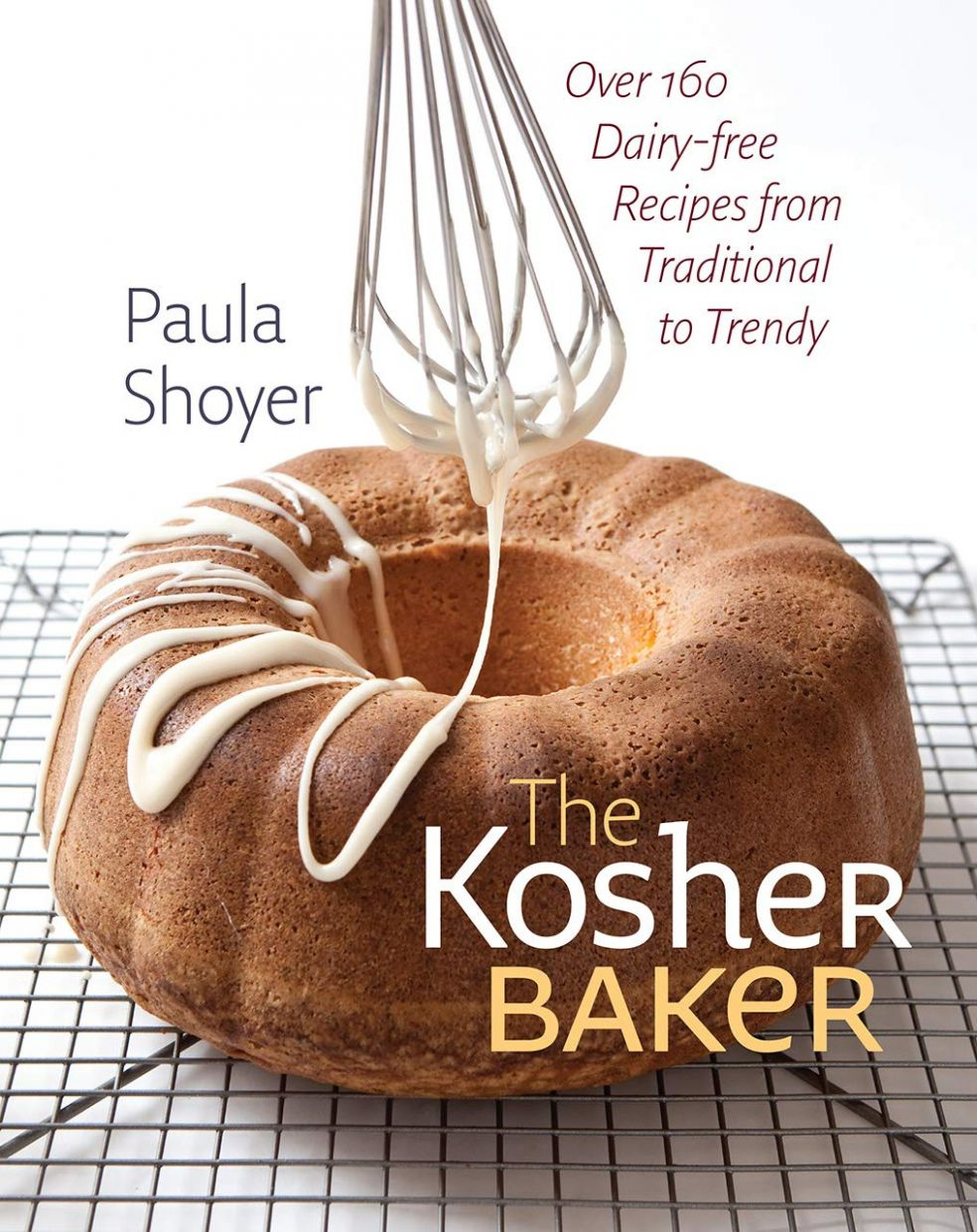 Kosher Baker: Over 12 Dairy-free Recipes from Traditional to ..