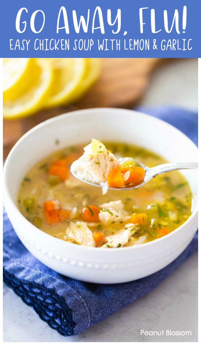 The only homemade chicken soup you need this flu season - Soup Recipes For Colds