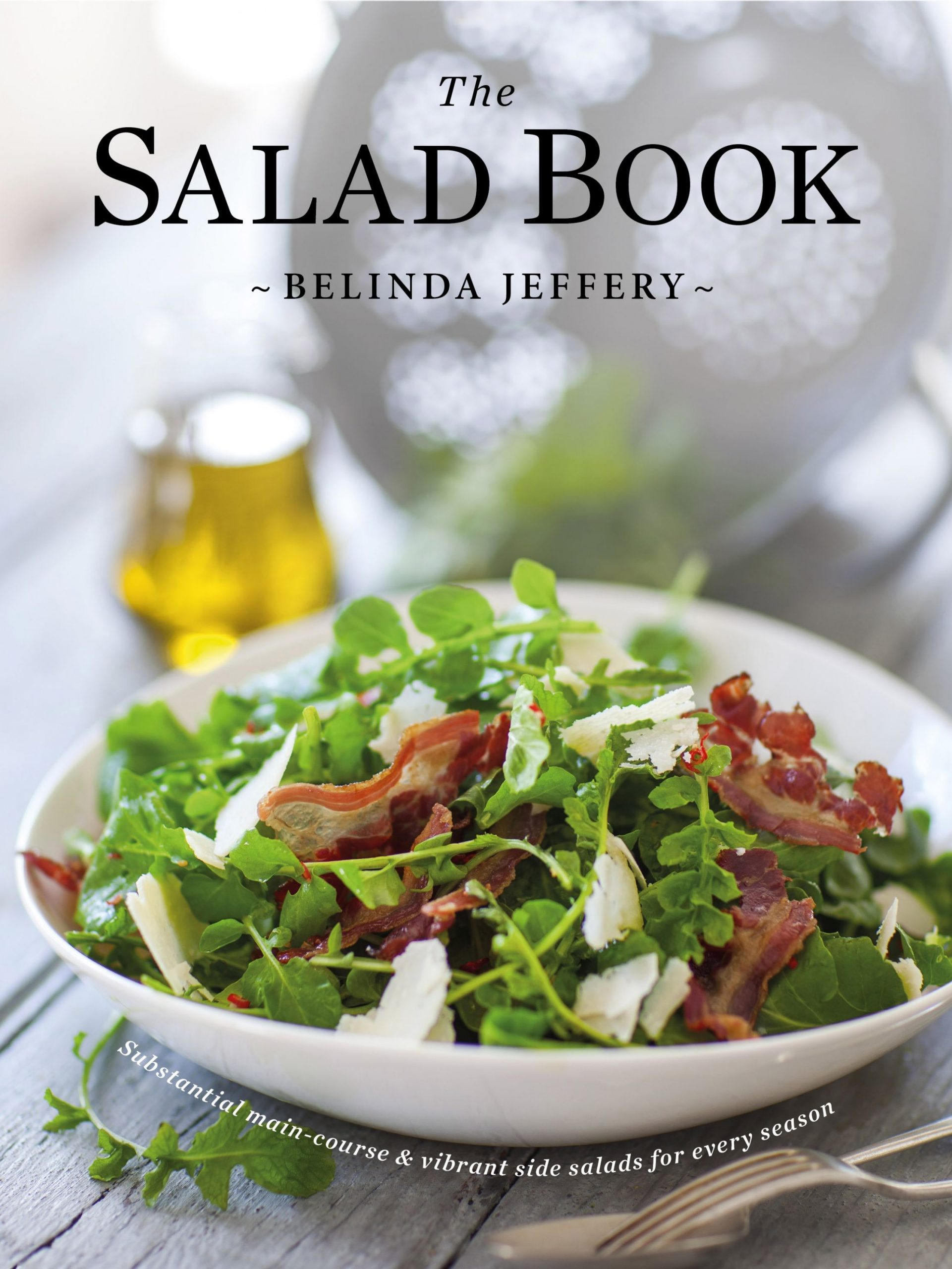 The Salad Book by Belinda Jeffery - Penguin Books Australia - Salad Recipes Book