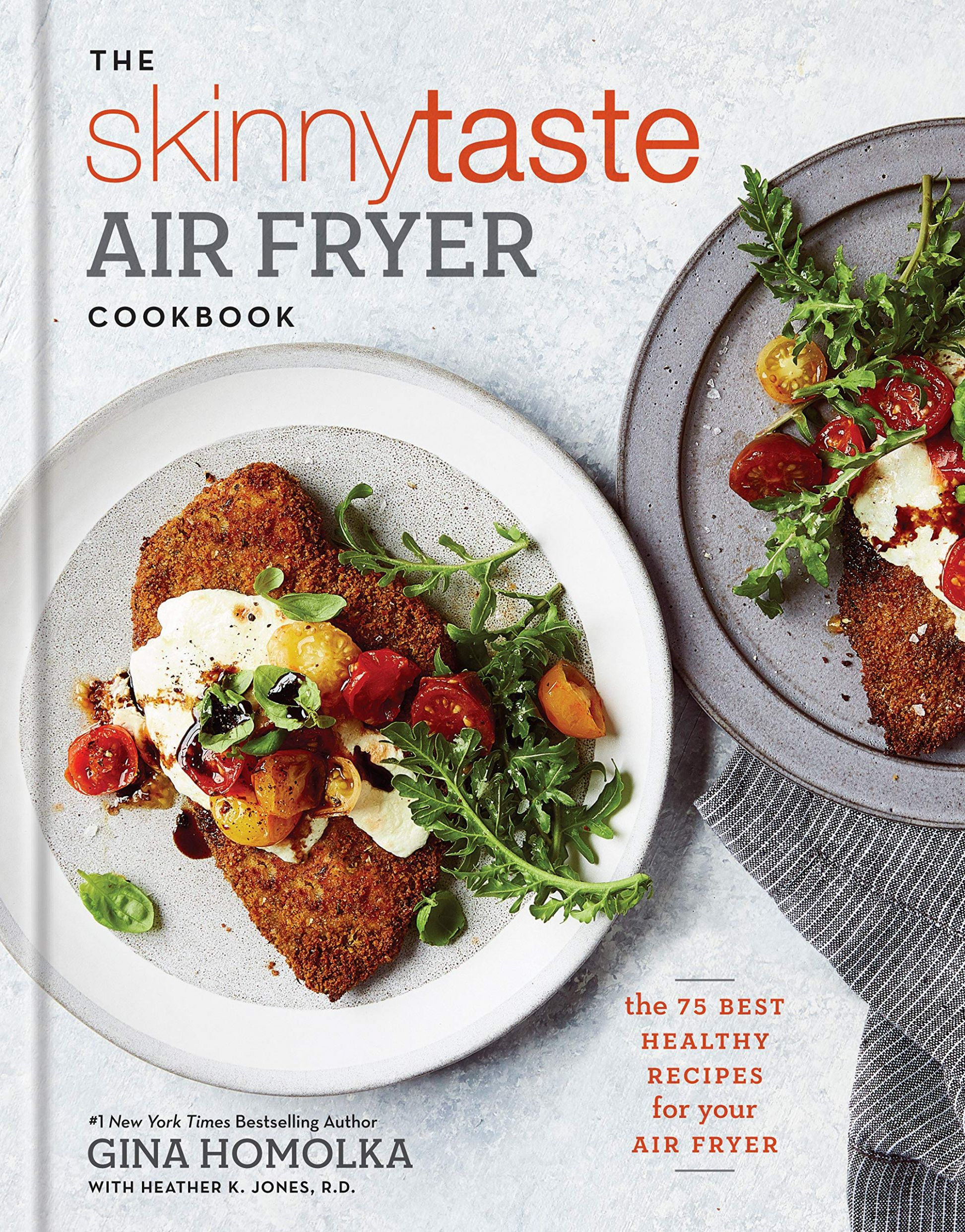 The Skinnytaste Air Fryer Cookbook: The 9 Best Healthy Recipes for Your  Air Fryer