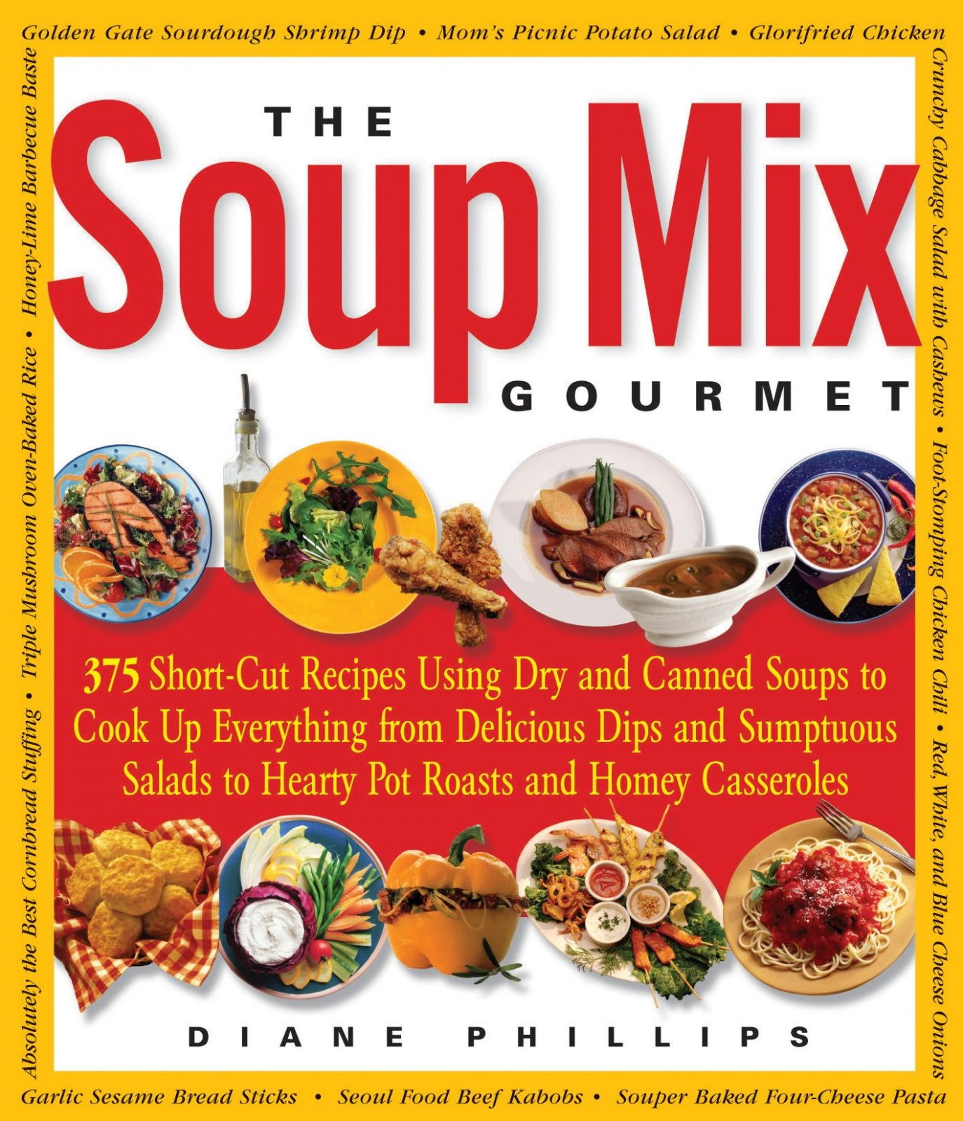 The Soup Mix Gourmet: 8 Short-Cut Recipes Using Dry and Canned ..
